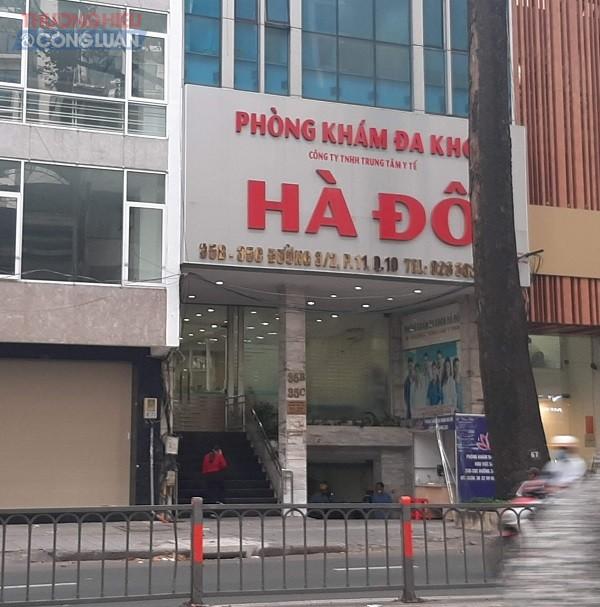 """TP.HCM: Phòng khám đa khoa Hà Đô có """"lờn thuốc"""" khi liên tiếp bị xử phạt?"""